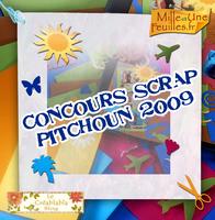 Concours Scrap Pitchoun 2009