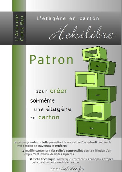 patron de meuble en carton etag re h kilibre mille et une feuilles. Black Bedroom Furniture Sets. Home Design Ideas